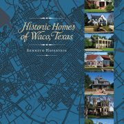 CANCELLED DUE TO SEVERE WEATHER | Historic Homes of Waco