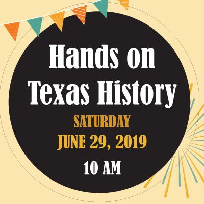 1st Annual Hands on Texas History Festival
